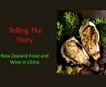 Telling the Story- NZ Food and Beverage in China